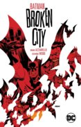 Batman Broken City New Edition