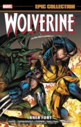Wolverine Epic Collection Inner Fury