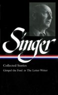 Isaac Bashevis Singer: Collected Stories 1