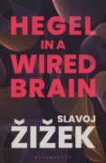 Hegel in a Wired Brain