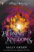 The Burning Kingdoms The Smoke Thieves Book 3