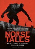 Norse Tales: Stories from Across the Rainbow Bridge