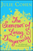 Summers of Living Dangerous