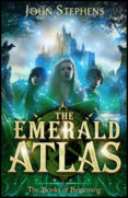Emerald Atlas: The Books of Beginning