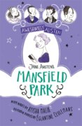 Awesomely Austen - Illustrated and Retold: Jane Austens Mansfield Park