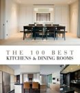 100 Best Kitchen & Dining rooms