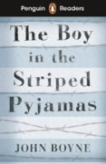 Penguin Readers Level 4: The Boy in Striped Pyjamas