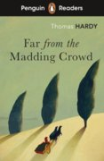 Penguin Readers Level 5: Far from the Madding Crowd