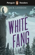 Penguin Readers Level 6: White Fang