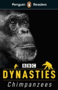 Penguin Readers Level 3: Dynasties: Chimpanzees