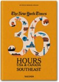 NY Times, 36 Hours, USA, South