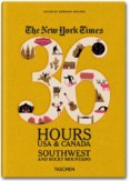 NY Times, 36 Hours, USA, Southwest