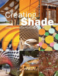 Creating Shade : Design, Construction, Technology