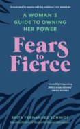 Fears to Fierce