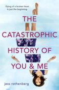 Catastrophic History of You and Me