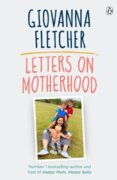 Letters on Motherhood