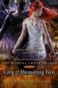 Mortal Instruments 6 : City of Heavenly Fire