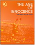 Age of Innocence Football 1970