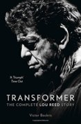 Transformer: The Definitive Lou Reed Story