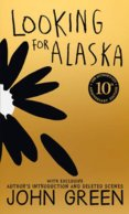 Looking for Alaska 10th Ann