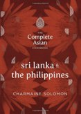 Complete Asian Cookbook Series: Sri Lanka and The Philippines