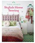 Torie Jaynes Stylish Home Sewing