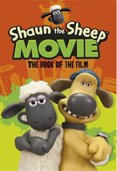 Shaun the Sheep Movie : The Book of the Film