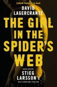 Girl in the Spiders Web : Continuing Stieg Larssons Millennium Series