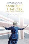 Margaret Thatcher The Authorized Biography, Volume 2