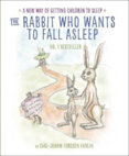 Rabbit Who Wants to Fall Asleep : A New Way of Getting Children to Sleep