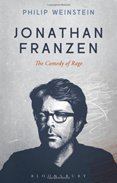 Jonathan Franzen The Comedy of Rage