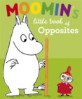 Moomins Little Book of Opposites