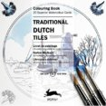 Traditional Dutch Tiles Coloring book