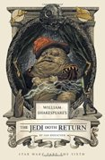 William Shakespeares The Jedi Doth Return