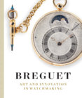 Breguet : Art and Innovation in Watchmaking