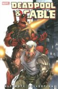 Deadpool  Cable Ultimate Collection  Book 1