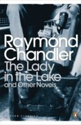 Lady in the Lake and Other Novels