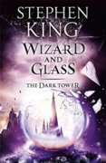 Wizard and Glass, The Dark Tower 4