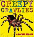 Creepy Crawlies: A Pocket Pop-Up