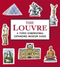 The Louvre: A Three-Dimensional Expanding Museum Guide