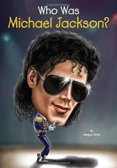 Who Was Michael Jackson