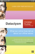 Dataclysm: What Our Online Selves Tell Us About Our Offline Selves