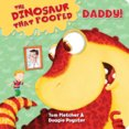 Dinosaur That Pooped: Board book 1