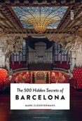 500 Hidden Secrets of Barcelona