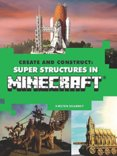 Create & Construct Super Structures in Minecraf