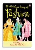 The Fabulous Story of Fashion