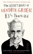 The Secret Diary of Hendrik Groen, 83 1 Years Old