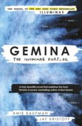 Geminae  The Illuminae Files: Book 2