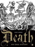 Death: An Oral History