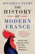 History of Modern France : From the Revolution to the War with Terror